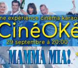 Le CinéOKé : Mamma Mia ! c'est demain !