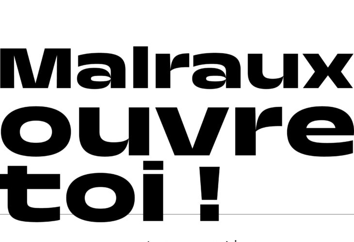 Malraux ouvre-toi !
