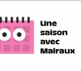 Une saison à Malraux !