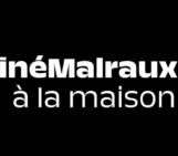CinéMalraux à la maison !